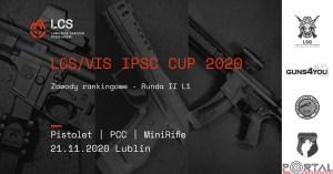 LCS/VIS IPSC CUP 2020 Pistolet | PCC | MiniRifle. Runda II LCS @ Metalurgiczna 3