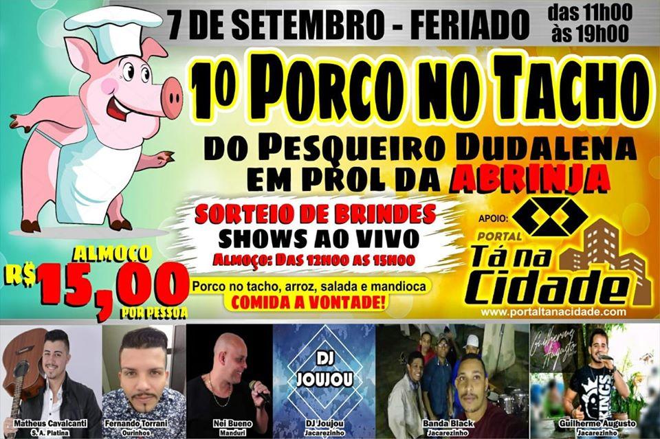 Jacarezinho e Região: 1º Porco no tacho em prol das crianças da ABRINJA no Pesqueiro Dudalena