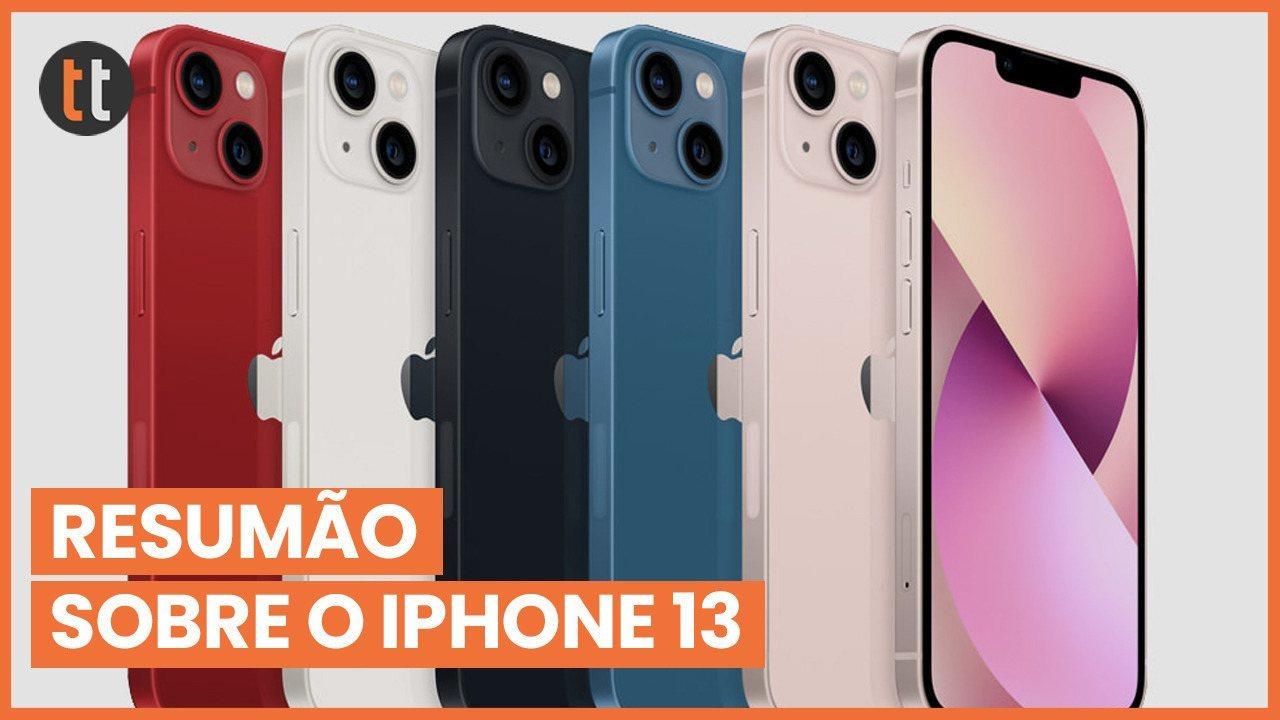 Resumão: confira seis fatos sobre o iPhone 13