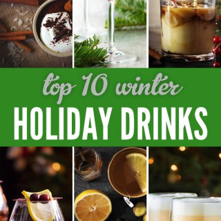 Top 10 Winter Holiday Drinks