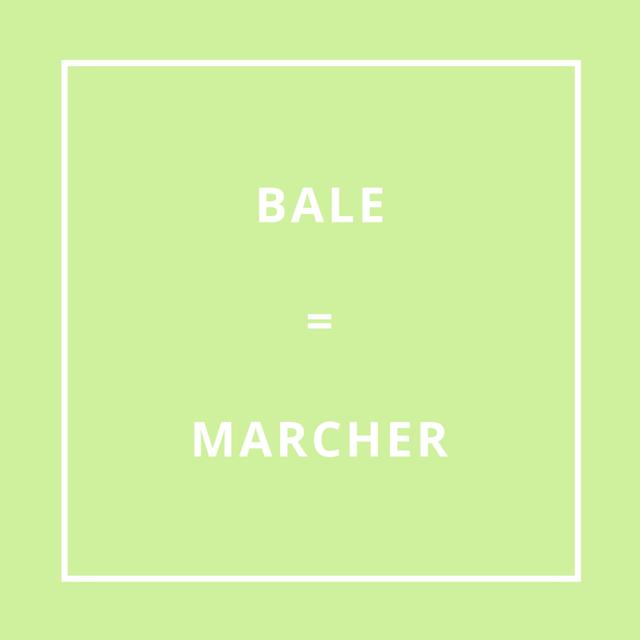 Traduction bretonne : BALE = MARCHER