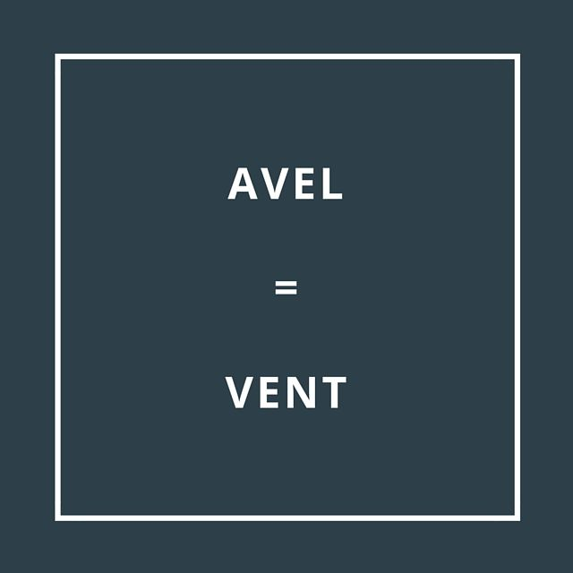 Traduction bretonne : AVEL = VENT