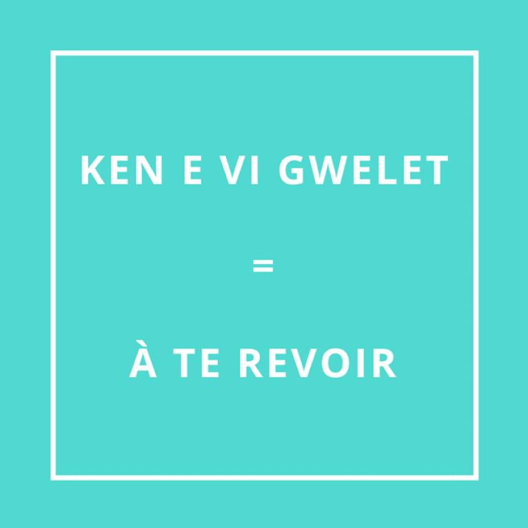 """""""À te revoir"""" en breton"""
