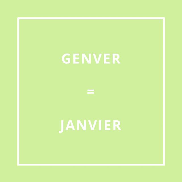 GENVER = JANVIER [gén-ver]