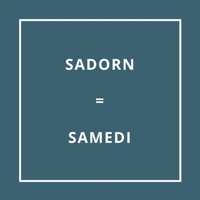 Le samedi = D'ar Sadorn [dar zaa-dorn]