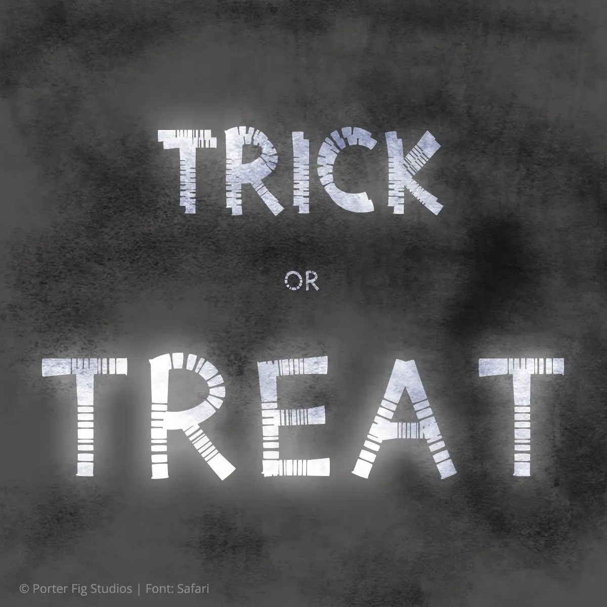 Trick or Treat text