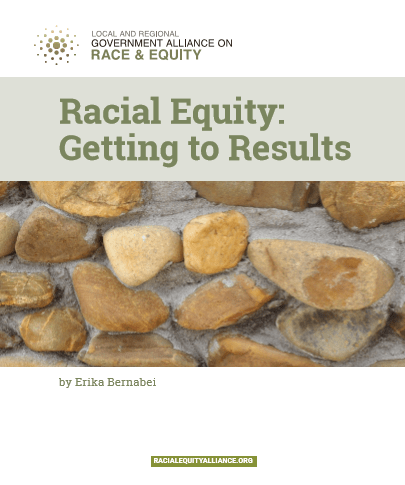 Cover of Racial Equity Getting to Results
