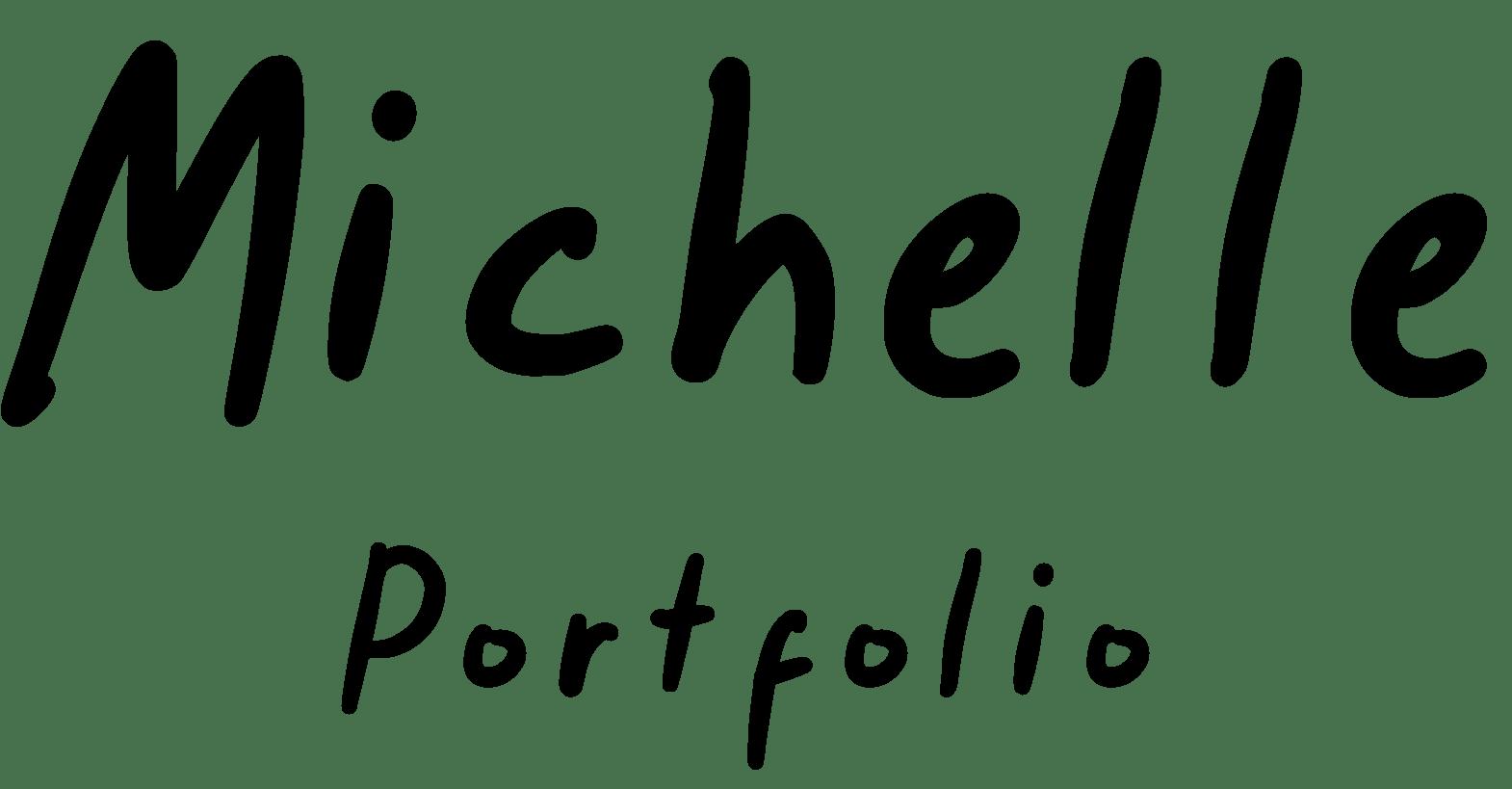 MICHELLE Portfolio
