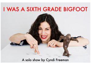 I Was A Sixth Grade Bigfoot