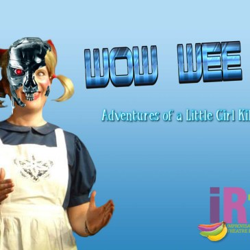 WOW WEE! ADVENTURES OF A LITTLE GIRL KILLBOT!