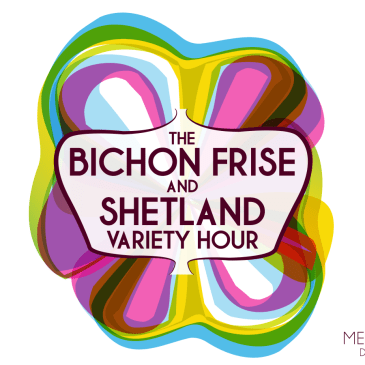 REVIEWS – The Bichon Frise and Shetland Variety Hour