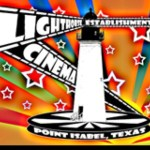 Lighthouse Establishment Cinema. Fridays @ 9:30 p.m. in June & July.
