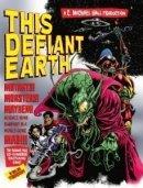 C. Michael Hall This Defiant Earth