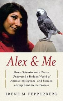 Scientist Irene Pepperberg and the late Alex