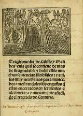 1502 (but 1515-1516): Marcello Silber, Roma. Source: Boston Public Library (http://www.archive.org/details/tragicomediadeca00roja)