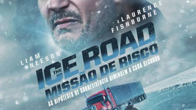 'The Ice Road: Missão de Risco' nos cinemas nacionais a 1 de julho