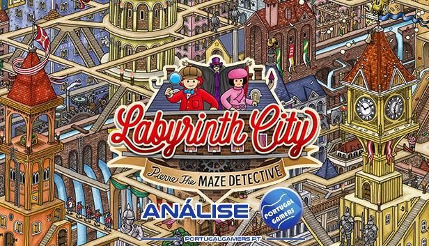 Labyrinth City: Pierre the Maze Detective (PC) – Análise