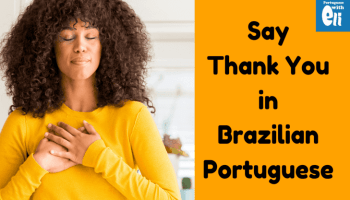 Authentic Ways To Say Congratulations In Portuguese Portuguese With Eli