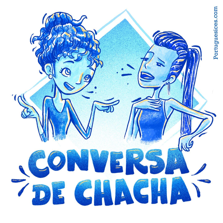 Conversa de chacha