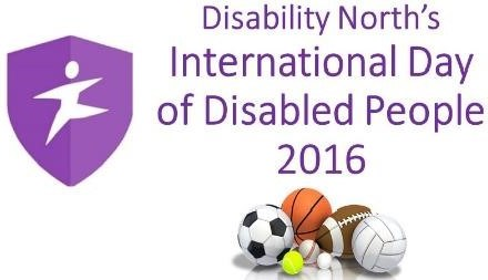 Disability North's International Day of Disabled People 2016