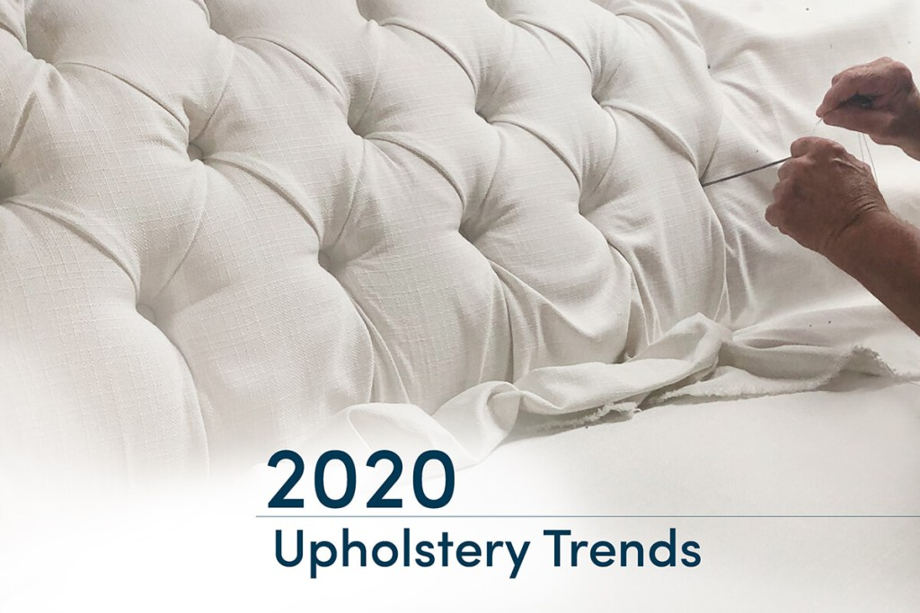 Upholstery trends 2020