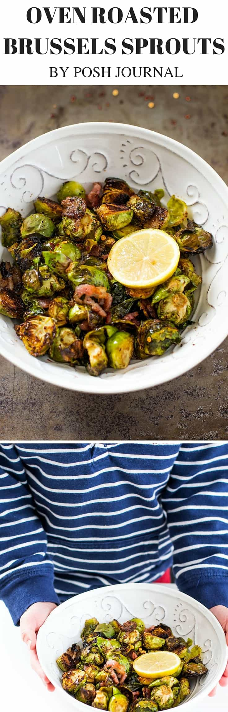 Oven Roasted Brussels Sprouts with Balsamic Vinegar and Bacon