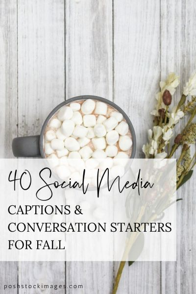 social media captions and conversation starters for fall