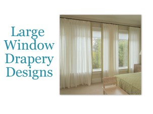 Design Ideas for Large Windows