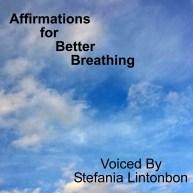 Affirmations for Better Breathing