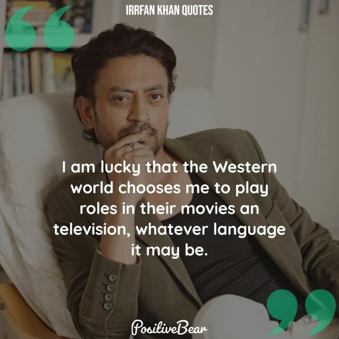 Irrfan Khan Quotes hollywood