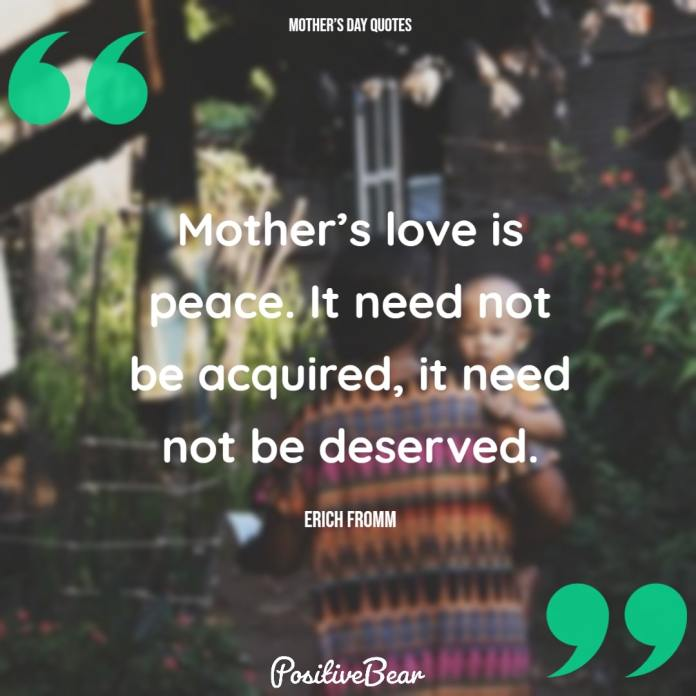 short mothers day quotes - Erich Fromm
