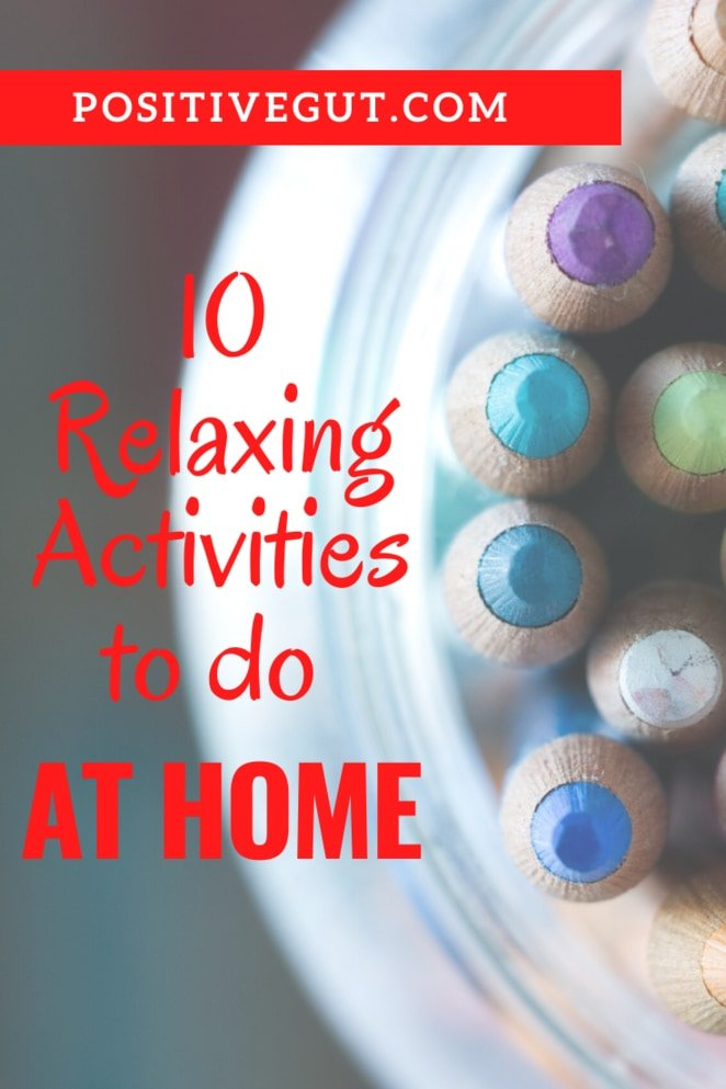 Relax activities at home