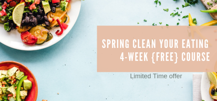 Free course: Spring Clean your Eating