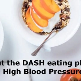 The DASH Eating Plan for High Blood Pressure