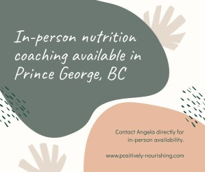 in-person nutrition coaching appointments available in Prince George BC