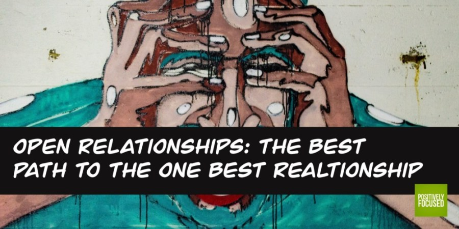 Open relationships best relationship