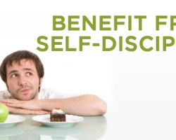 BENEFIT FROM SELF-DISCIPLINE