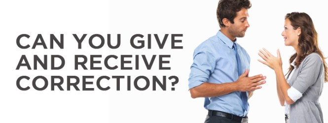Can You Give and Receive Correction?