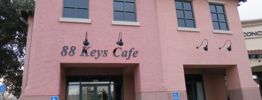 88 Keys Cafe – A New Restaurant in Morgan Hill