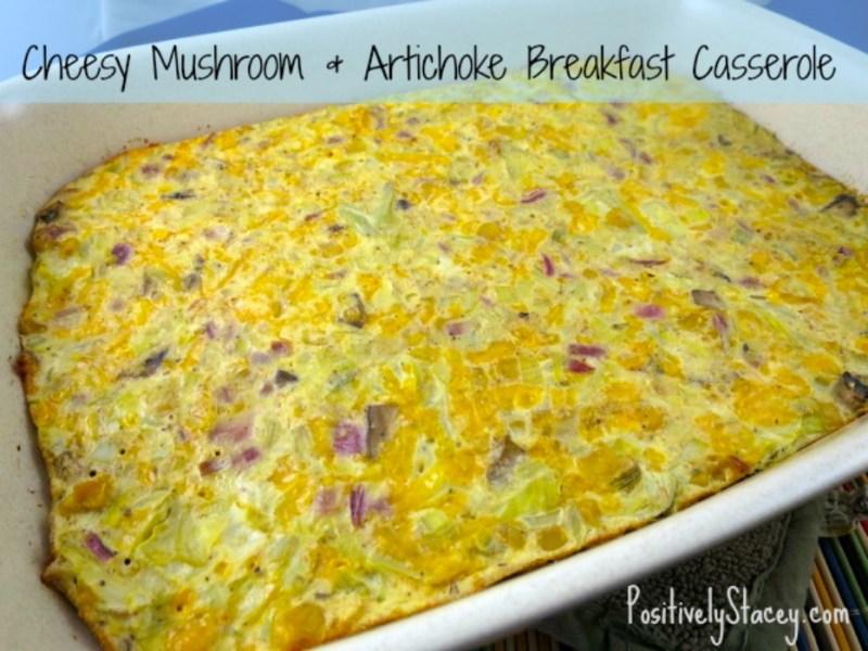 Cheesy Mushroom and Artichoke Breakfast Casserole