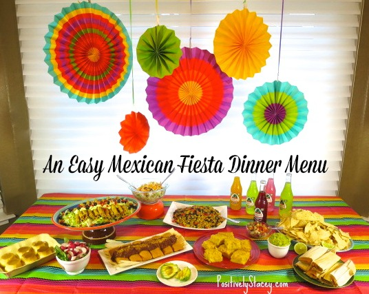 An Easy Mexican Fiesta Dinner Menu
