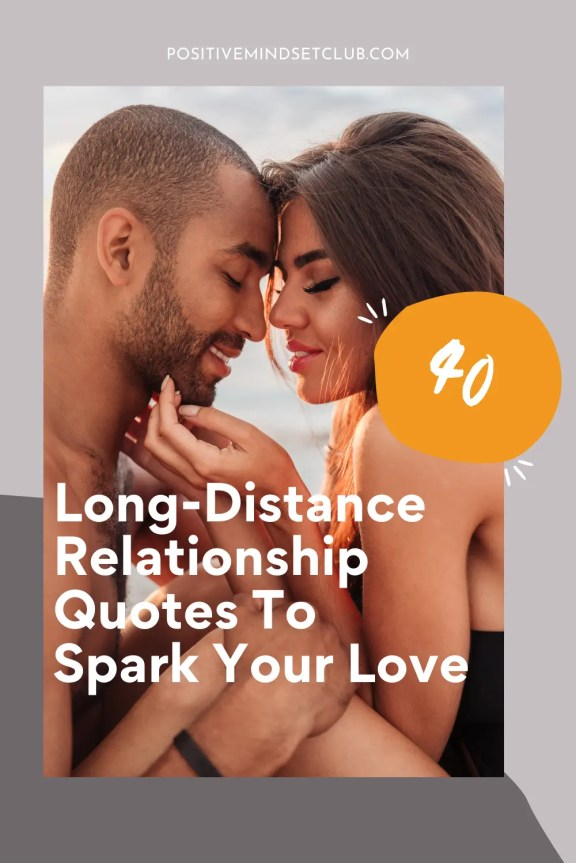 Long-Distance Relationship Quotes To Spark Your Love