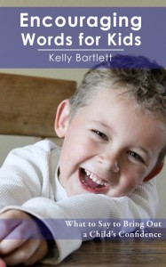 Book by Kelly Bartlett, Encouraging Words for Kids