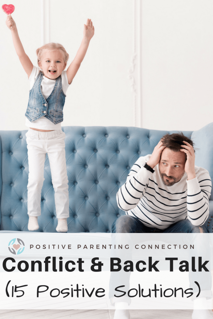 conflict with kids and back talk all the time