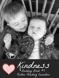kindness positive parenting connection