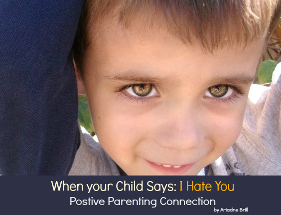 When your Child Says: I Hate You!