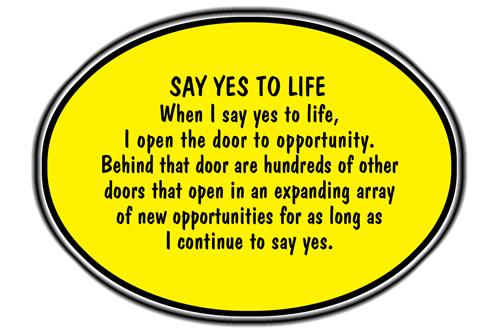 https://i2.wp.com/positiveselftalk.com/images/Say-yes-to-life.jpg