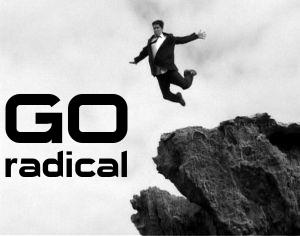 Go radical