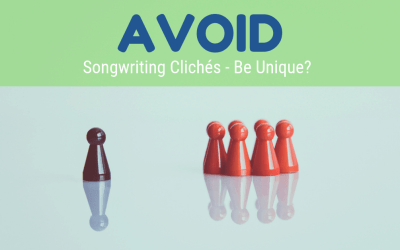 How To Avoid Clichés In Songwriting