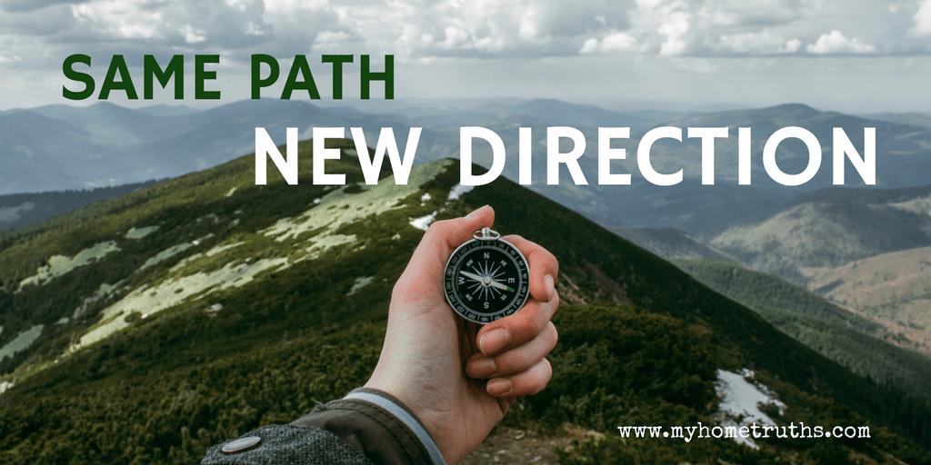 Same Path, New Direction